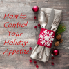 Thumbnail image for How Phentramin-D Helps Reduce Holiday Appetite